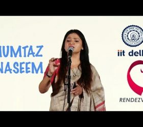 Exclusive: Kavi Sammelan in  IIT-Delhi 2017 |  Mumtaz Naseem - अगर मोहब्बत है तो बोला करो...